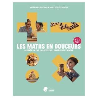 Les maths en douceurs - Livre